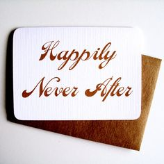 Happily Never After :: anti-love card by 4four, $4.00