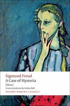 A Case of Hysteria: (Dora) (Oxford World's Classics) by Sigmund Freud, http://www.amazon.co.uk/dp/0199639868/ref=cm_sw_r_pi_dp_OQt5sb0QGPYKE