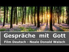 Gespräche mit Gott - Der Film Deutsch - Neale Donald Walsch ✅