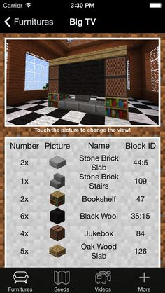 Furniture and Seed Guide for Minecraft: You can download here: https://itunes.apple.com/hu/app/id563009949?mt=8&affId=1860684 This app serves to give inspiration to those wishing to furnish their Minecraft structures.