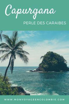 Capurgana, perle des Caraïbes / Blog Mon voyage en Colombie Puerto Rico, Les Bahamas, Destinations, Colombia Travel, Blog Voyage, Beautiful World, Vacation, Beach, Water