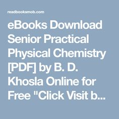 Essentials of physical chemistry by arun bahl and bs bahl book ebooks download senior practical physical chemistry pdf by b d khosla online for free fandeluxe Choice Image