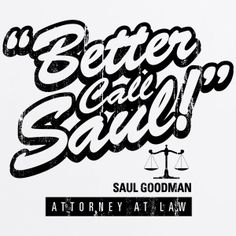 Camiseta Breaking Bad Better Call Saul Blanca