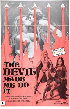 Original US movie poster to the obscure sexplotation film The Devil Made Me Do It. Horror Movie Posters, Movie Poster Art, Horror Movies, Pulp Fiction, Vintage Movies, Vintage Posters, Vintage Horror, Pulp Art, Cult Movies