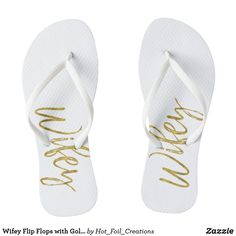 c3ab576fc Wifey Flip Flops with Gold Foil Typography Just Married Flip Flops
