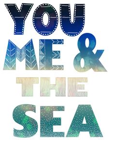 You Me & the Sea Art Print By SchatziBrown