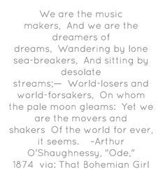 We are the music makers...