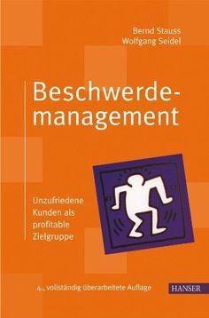 Beschwerdemanagement: Unzufriedene Kunden als profitable Zielgruppe von Bernd Stauss, http://www.amazon.de/dp/3446405933/ref=cm_sw_r_pi_dp_gFVJrb07RNS8R