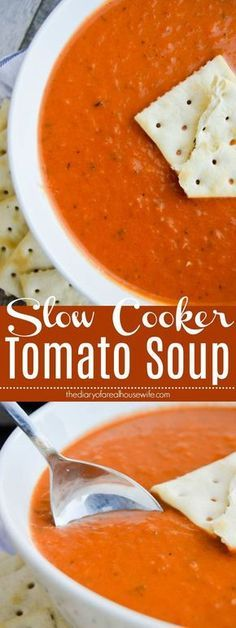 Slow Cooker Tomato Soup. One of my favorite soup recipes. #slowcooker #soup #tomatosoup