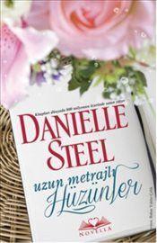 Uzun Metrajlı Hüzünler - Danielle Steel