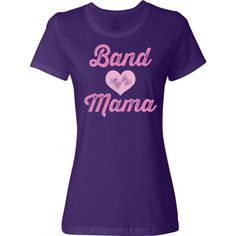 Band Mama Women's T-Shirt gift for the Mom who helps with Band camp and marching band music season has pink grunge heart logo. $19.99 www.schoolmusictshirts.com