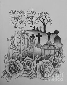 saying, tattoo, grave, cemetery, rose, pencil, greyscale, art, paint, painting, canvas, drawing, print, tattoo shop, tattoo artist, Suzanne Buttle, art for sale