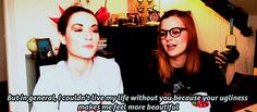 Rose and Rosie. They are the funniest YouTube couple. They just make digs at each other.