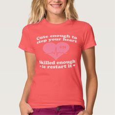 Cute Enough To Stop Your Heart Nurse T Shirt, Hoodie Sweatshirt