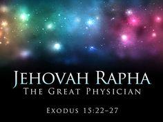 Exodus 15:22-27 - God our Healer!