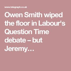 Owen Smith wiped the floor in Labour's Question Time debate – but Jeremy…