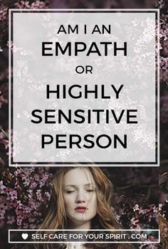 Find out the difference between being an empath vs a sensitive person. Plus how to take care of yourself and protect your energy so you arent drained and feel better! self care, empaths, hsp, highly sensitve person, how to protect your energy, how to get grounded,