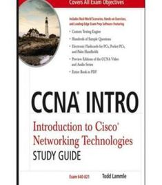 Ccna Intro: Introduction To Cisco Networking Technologies Study Guide: Exam  640 821 By