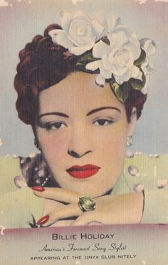Here's a beautiful handbill/postcard advertising Billie Holiday's Residency at the Club Onyx on Street in New York City, signed boldly by Lady Day Billie Holiday, Jazz Artists, Jazz Musicians, Jazz Blues, Blues Music, Lady Sings The Blues, Cool Album Covers, Old School Music, People Of Interest