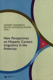 New perspectives on hispanic contact linguistics in the Americas / Sessarego, Sandro ; González-Rivera, Melvin (eds.).  P 130.52.L29 N