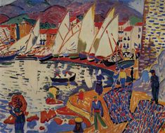 Andre Derain  DRYING SAILS (SAIL BOATS)  The picture was painted in 1905 at Collioure, where Derain worked with Matisse, and was shown at the first Fauve exhibition in the 1905 Salon d'Automne. It was previously entitled Fishing Boats, and erroneously dated 1907.  via