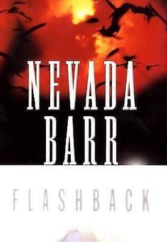 Flashback by Nevada Barr (2003, Hardcover, First Edition)