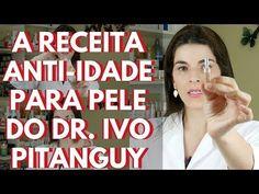 A Receita Anti-Idade do Dr. Ivo Pitanguy - Creme para Pele usado por Celebridades - YouTube