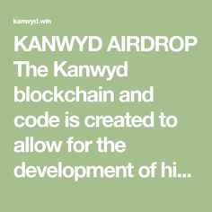 KANWYD AIRDROP The Kanwyd blockchain and code is created to allow for the development of higher level apps using Java and some app testing via blockchain. Crypto Currencies, Java, Blockchain, Apps, Coding, App, Programming, Appliques