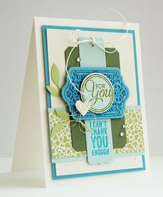 Stampin 'Cards And Memories: For You