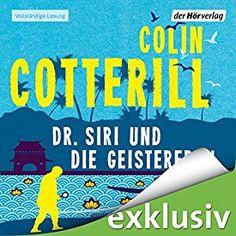 """Ein weiteres Hörbuch-Muss in meiner #AudibleApp: """"Dr. Siri und die Geisterfrau"""" von Colin Cotterill, gesprochen von Peter Weis."""