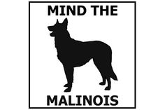 Mind the Malinois ceramic door/gate sign tile by lindakratz