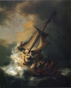 My favorite Rembrandt. 1863 Titled, Christ in the Storm on the Lake of Galilee 1863.