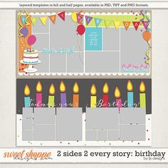 2 Sides 2 Every Story: Birthday by LJS Designs Birthday Scrapbook Layouts, Scrapbook Sketches, Scrapbook Page Layouts, Baby Scrapbook, Scrapbook Paper Crafts, Scrapbook Albums, Scrapbook Cards, Scrapbook Templates, Scrapbook Designs