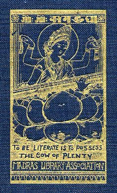 To be literate is to possess the cow of plenty    The device on the cover of The Five Laws of Library Science by S. R. Ranganathan, The Madras Library Association, 1931. This copy from the University of Colorado Library, Boulder. Z 670 .R22 1931