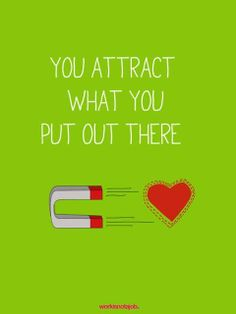 law of attraction, the way to live life!! xo