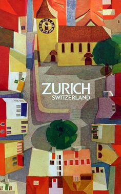 Wolff Steffen, Poster Illustration for Zürich, Switzerland Poster Art, Retro Poster, Kunst Poster, Poster Design, Poster Prints, Art Prints, Tourism Poster, Look Retro, Travel Illustration