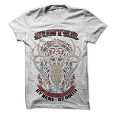 (Tshirt Deal Today) Hunter By Name By Birth at Facebook Tshirt Best Selling Hoodies, Tee Shirts