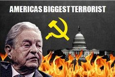 """Read this article on the reasons why the author considers George Soros, """"America's Biggest Terrorist."""""""