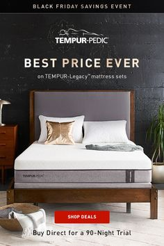 Dont Snooze On The Best Price Ever TEMPUR Legacy Mattress Sets And