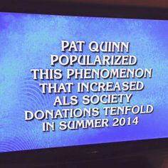 """ALS Awareness on Jeopardy! The questions of course, """"What is the Ice Bucket Challenge!"""""""