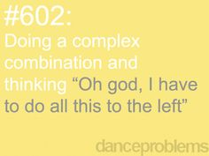 dance problems   Dance Problems.