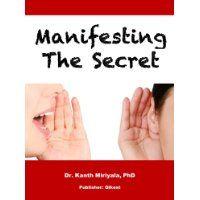 Free Kindle eBook: Manifesting The Secret