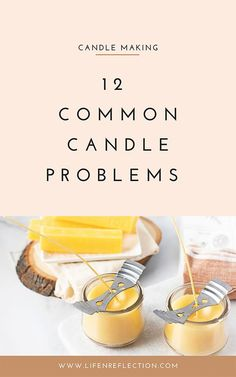 Rather you make candles to sell or you just enjoy the simplicity of candle making, I decided it was time that I share with you 12 common candle problems and how to fix each candle mistake. Soy Candle Making, Candle Making Supplies, Wax For Candle Making, Making Beeswax Candles, Candle Making For Beginners, Diy Candles Easy, How To Make Candels, Diy Candle Ideas, Diy Candles To Sell
