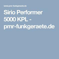 Sirio Performer 5000 KPL - pmr-funkgeraete.de