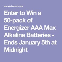 Enter to Win a 50-pack of Energizer AAA Max Alkaline Batteries - Ends January 5th at Midnight
