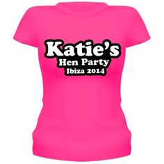 Katie's Hen Party Pink T-Shirt/Vest Top. Personalise this hen party t-shirt with the bride to be's name. Make her the centre on attention on her special night to remember!Also personalise it with the venue/ country and date.Available in different colours and sizes.