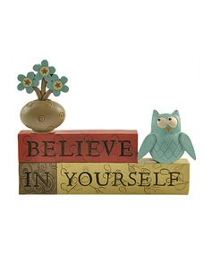 Love this 'Believe in Yourself' Owl Block on #zulily! #zulilyfinds