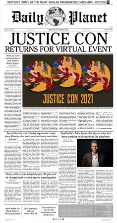 This edition of the Daily Planet highlights the second annual Justice Con. A virtual event for the fans, by the fans.