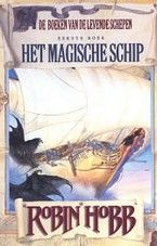 Robin Hobb - De boeken van de levende schepen -Het magische schip