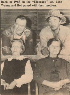 john wayne and robert mitchum with their mothers